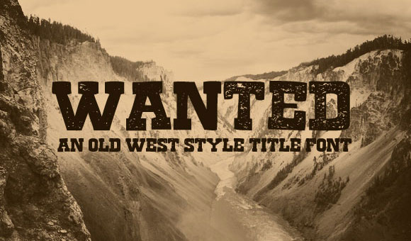 Wanted - Free Old West Font