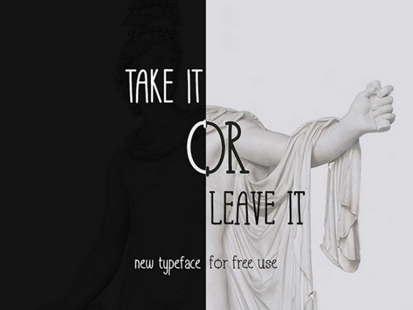 Take It Or Leave It - Free font
