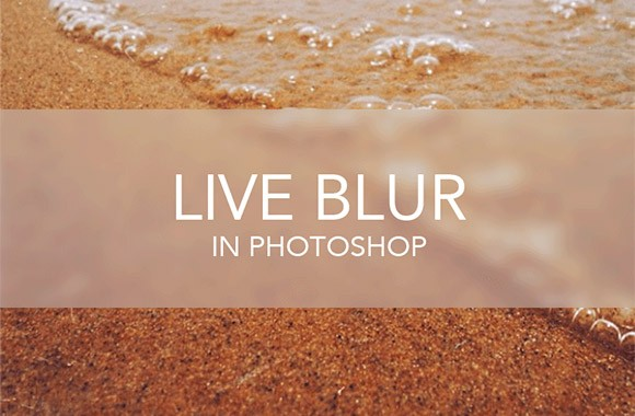 Live Blur for Photoshop