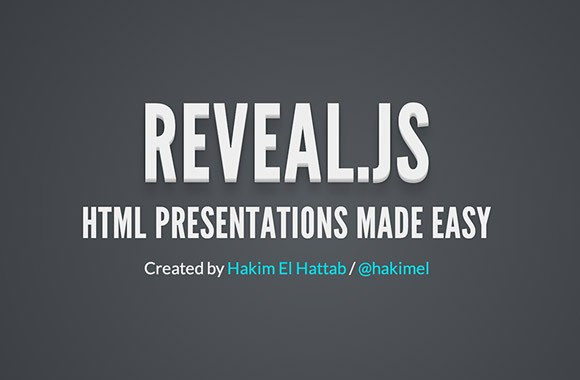 Reveal.js - Framework for HTML presentations